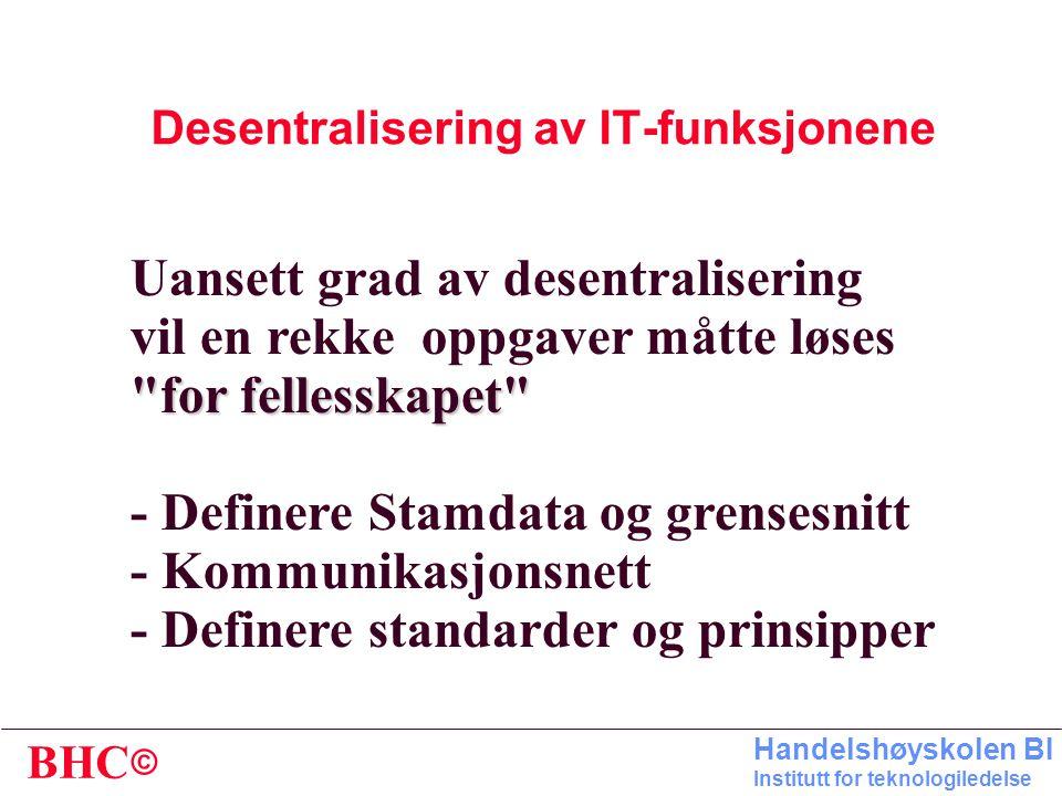 Desentralisering av IT-funksjonene