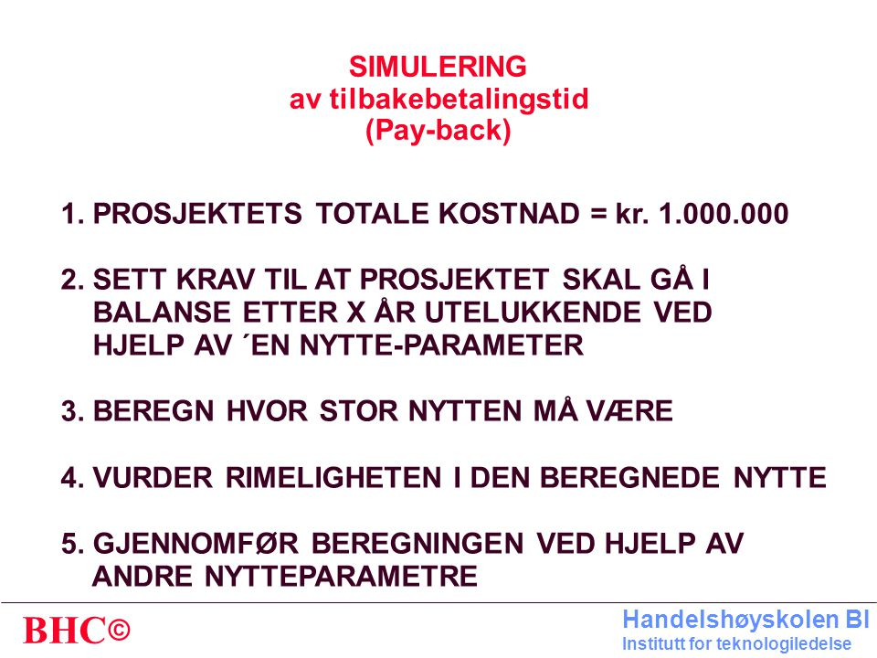 SIMULERING av tilbakebetalingstid (Pay-back)