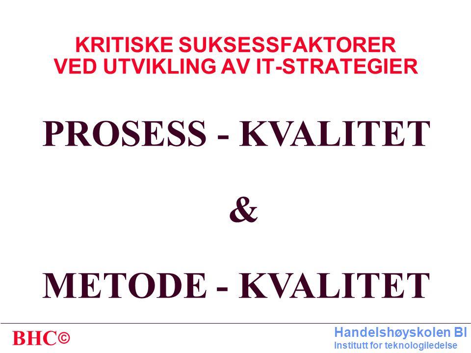 KRITISKE SUKSESSFAKTORER VED UTVIKLING AV IT-STRATEGIER