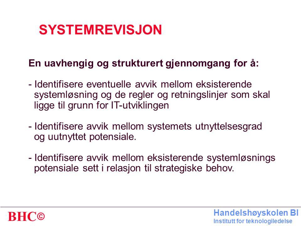 SYSTEMREVISJON En uavhengig og strukturert gjennomgang for å: