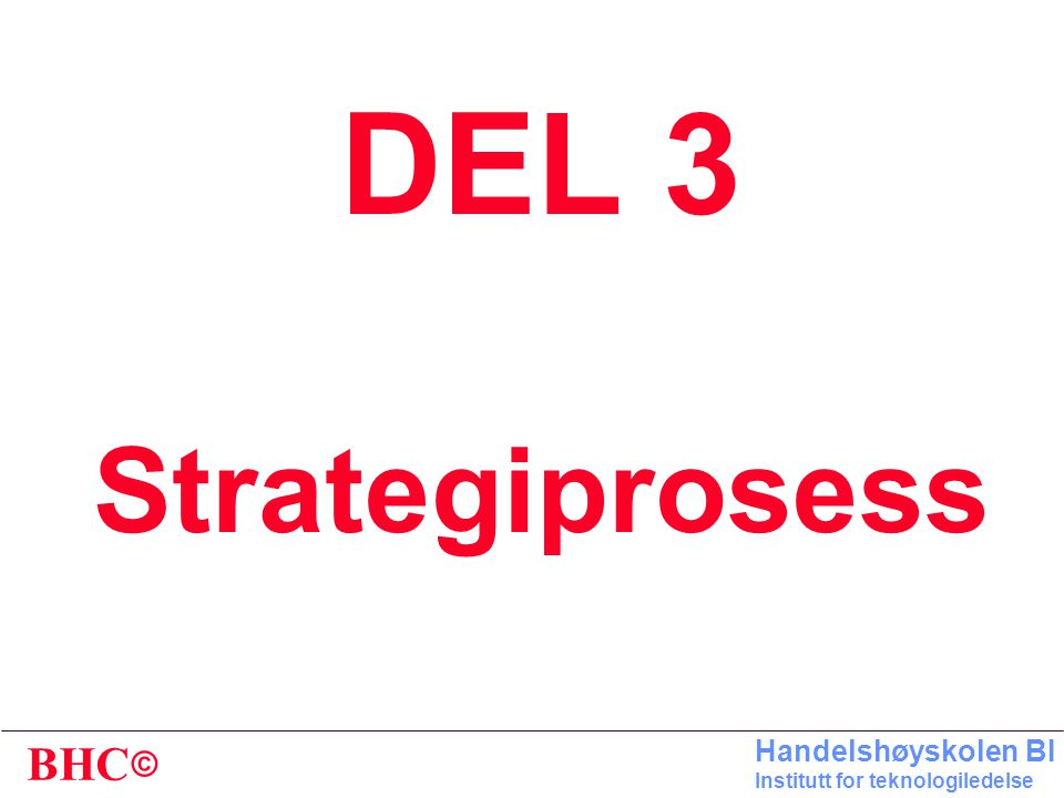 DEL 3 Strategiprosess