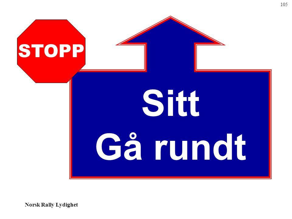 105 Sitt Gå rundt STOPP