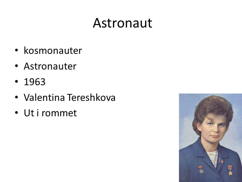 Astronaut kosmonauter Astronauter 1963 Valentina Tereshkova
