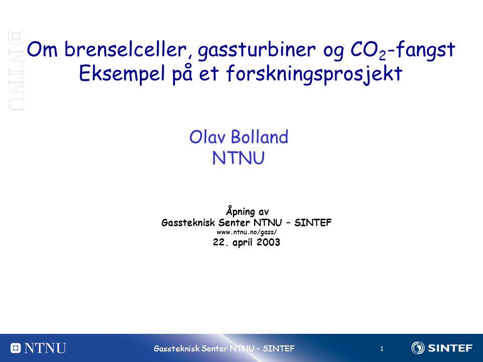 Gassteknisk Senter NTNU – SINTEF
