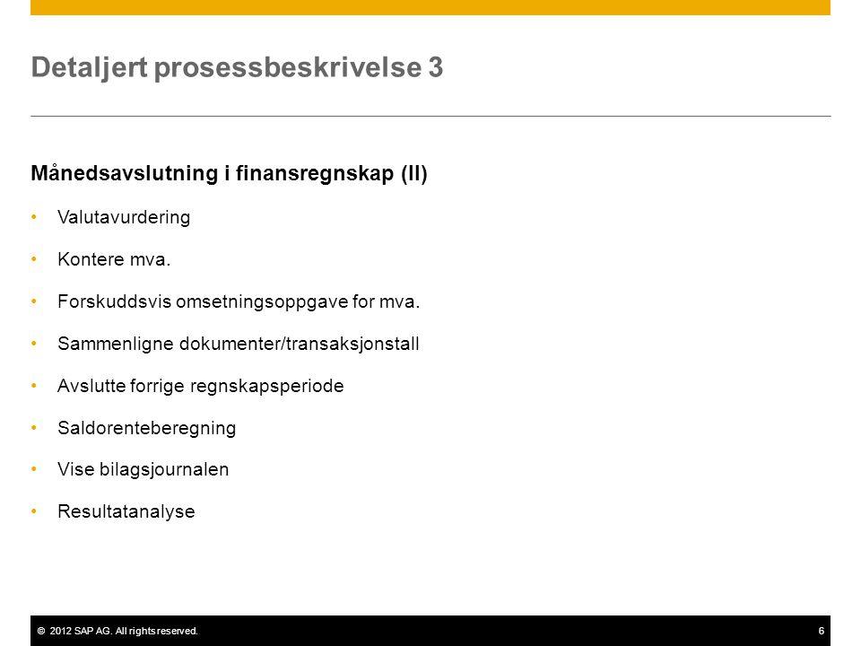 Detaljert prosessbeskrivelse 3