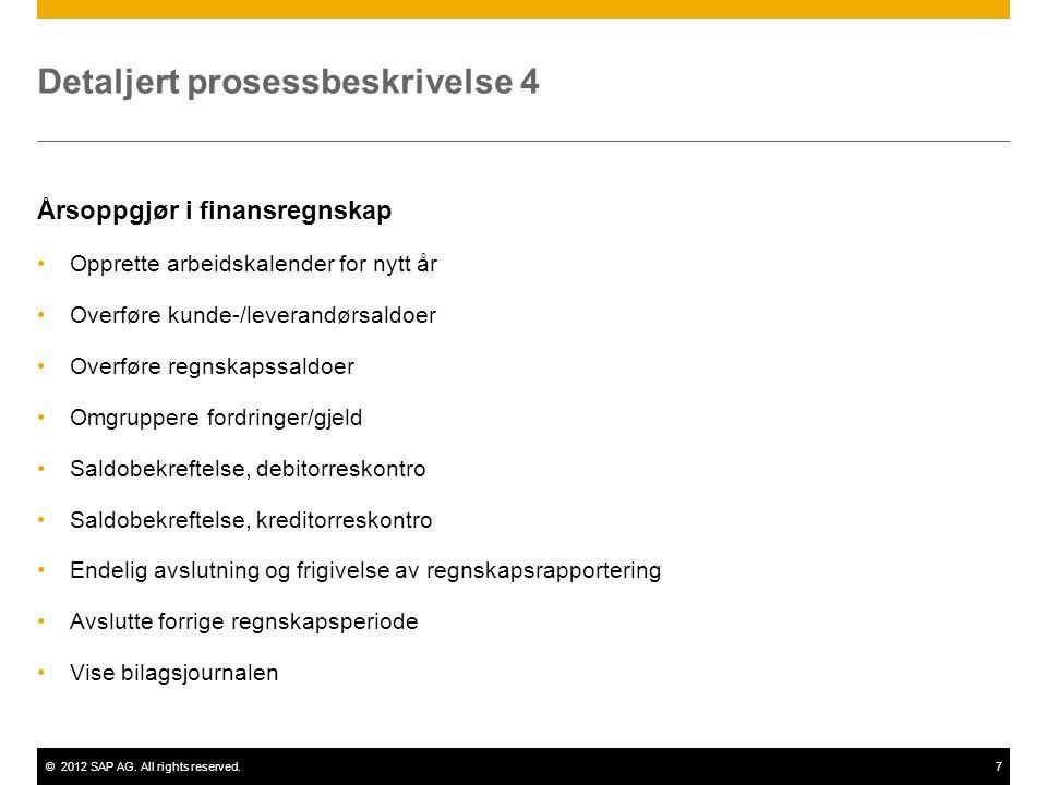 Detaljert prosessbeskrivelse 4