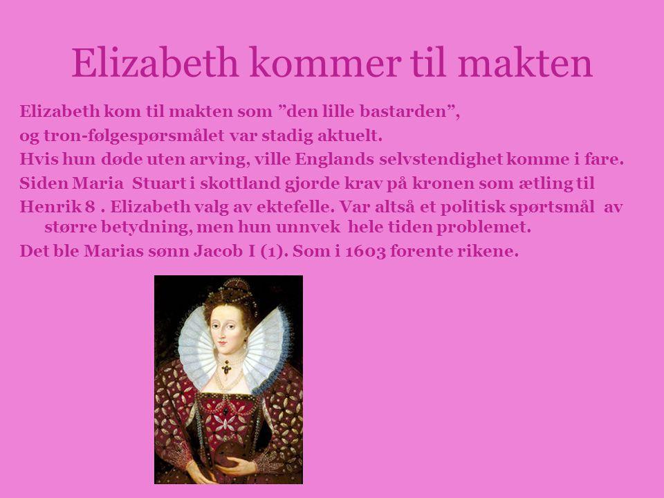 Elizabeth kommer til makten