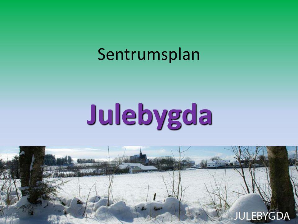 Sentrumsplan Julebygda