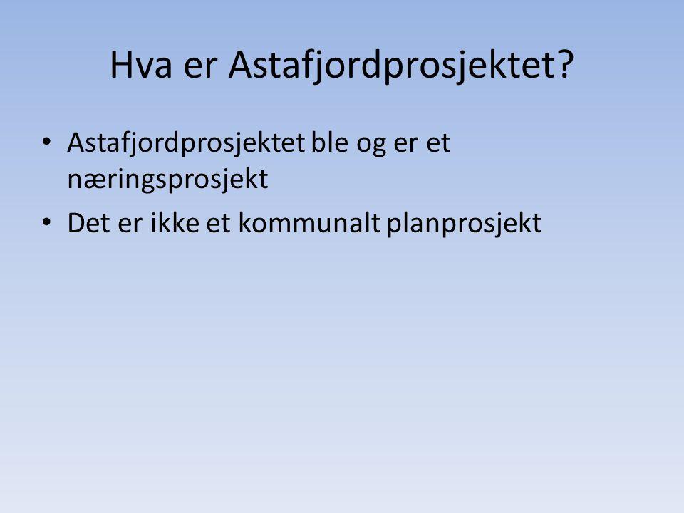 Hva er Astafjordprosjektet