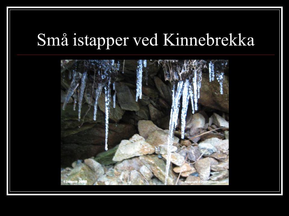 Små istapper ved Kinnebrekka