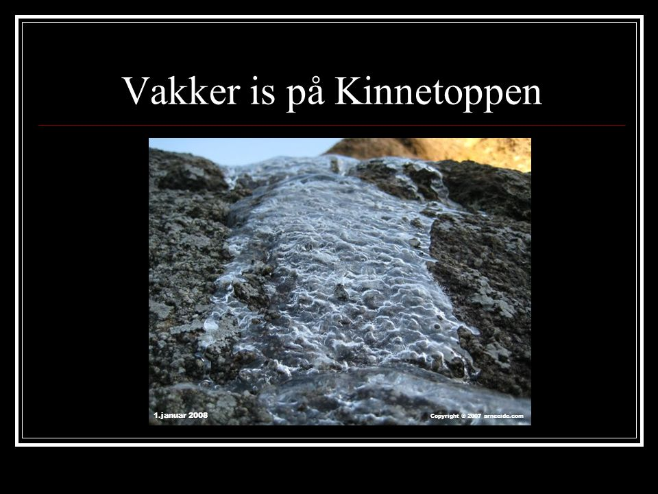 Vakker is på Kinnetoppen