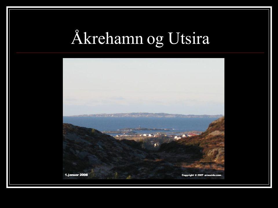 Åkrehamn og Utsira 1.januar 2008 Copyright ® 2007 arneeide.com