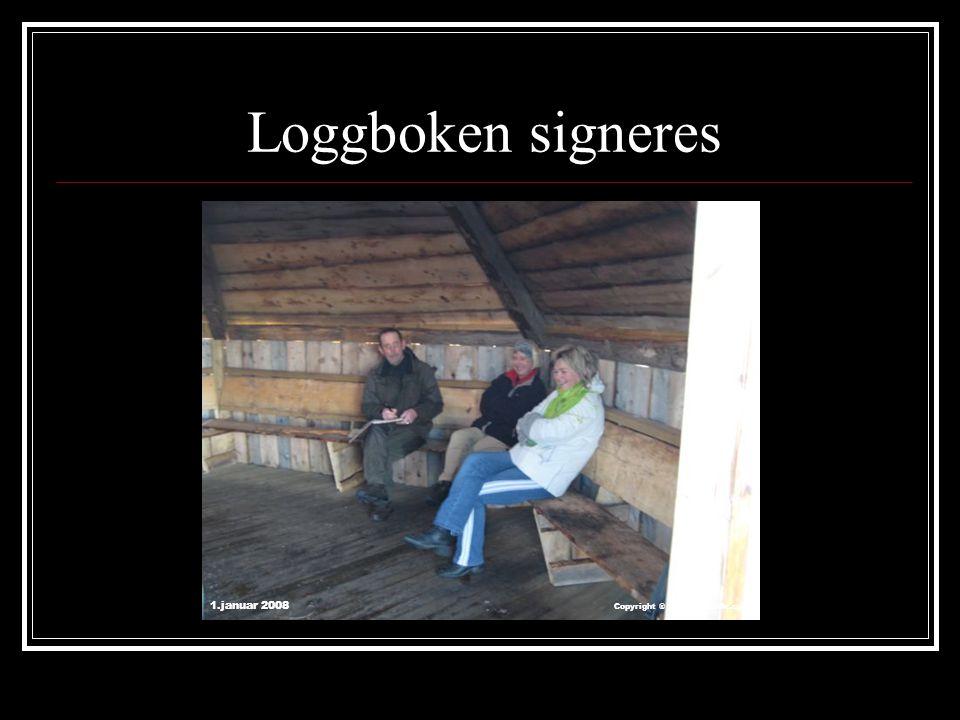 Loggboken signeres 1.januar 2008 Copyright ® 2007 arneeide.com