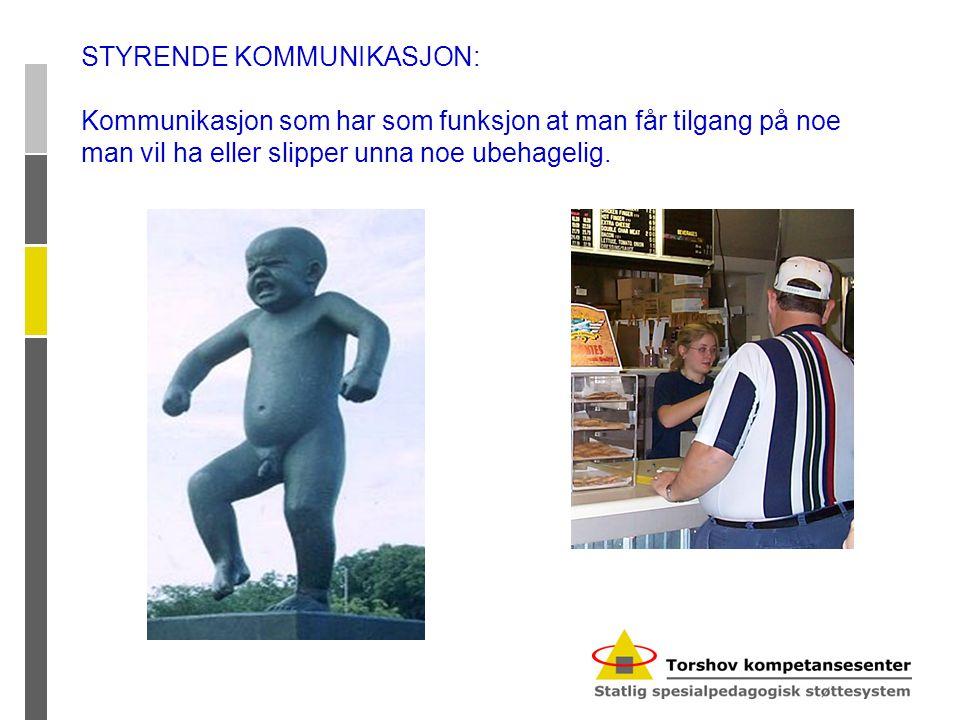 STYRENDE KOMMUNIKASJON: