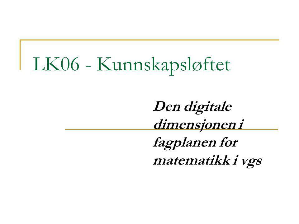 Den digitale dimensjonen i fagplanen for matematikk i vgs