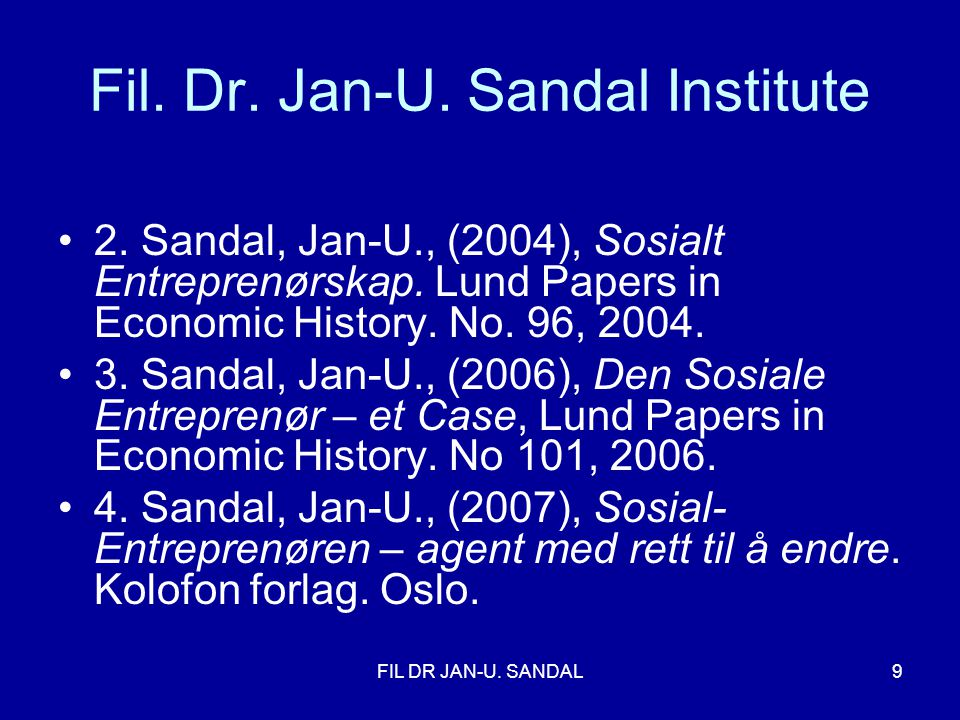 Fil. Dr. Jan-U. Sandal Institute