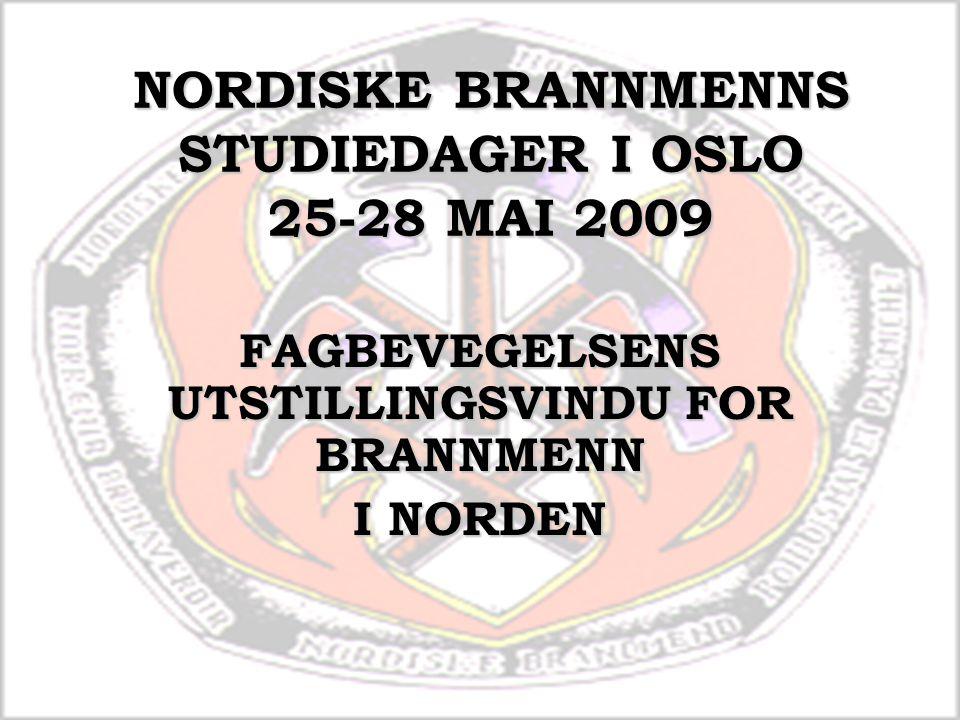 NORDISKE BRANNMENNS STUDIEDAGER I OSLO 25-28 MAI 2009