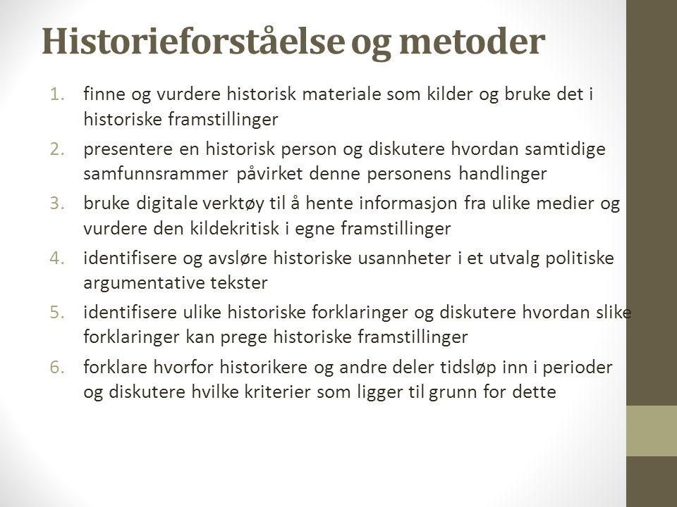 Historieforståelse og metoder