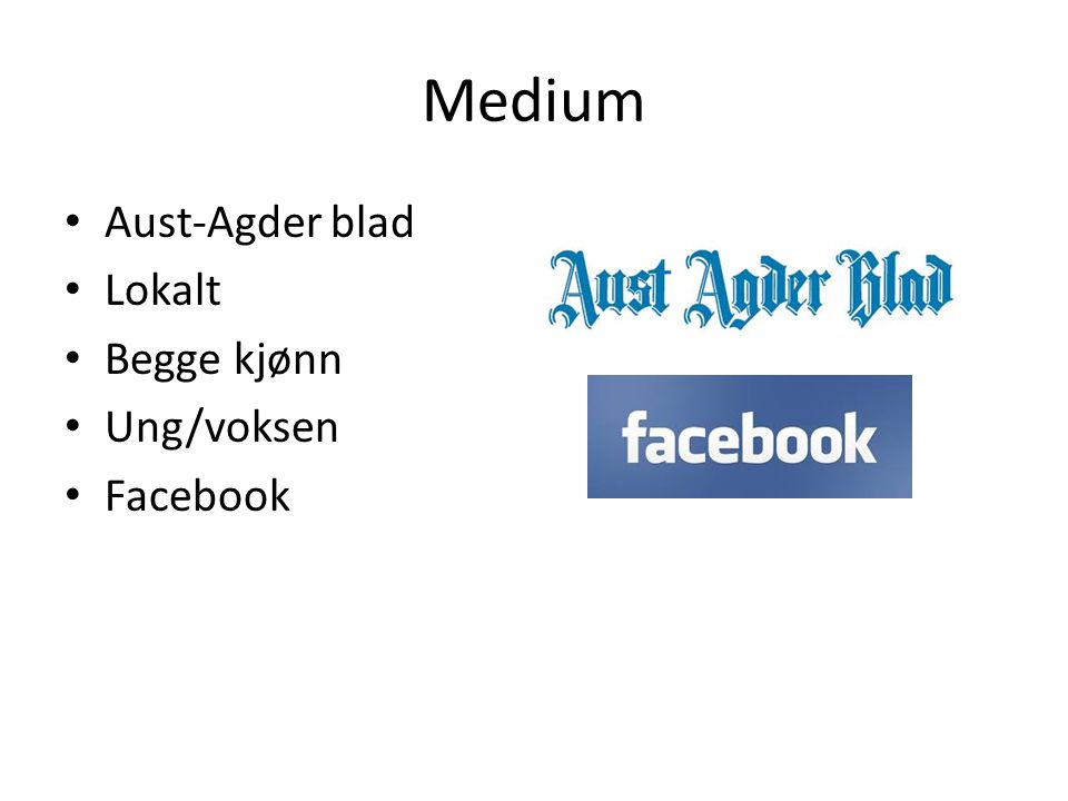 Medium Aust-Agder blad Lokalt Begge kjønn Ung/voksen Facebook