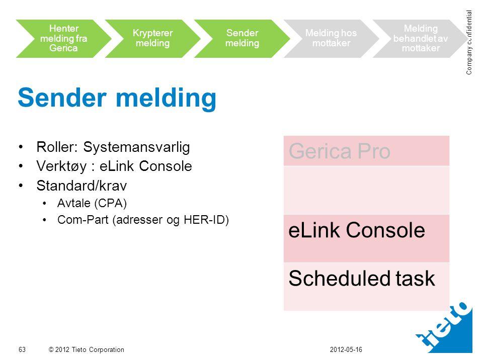 Sender melding Gerica Pro eLink Console Scheduled task