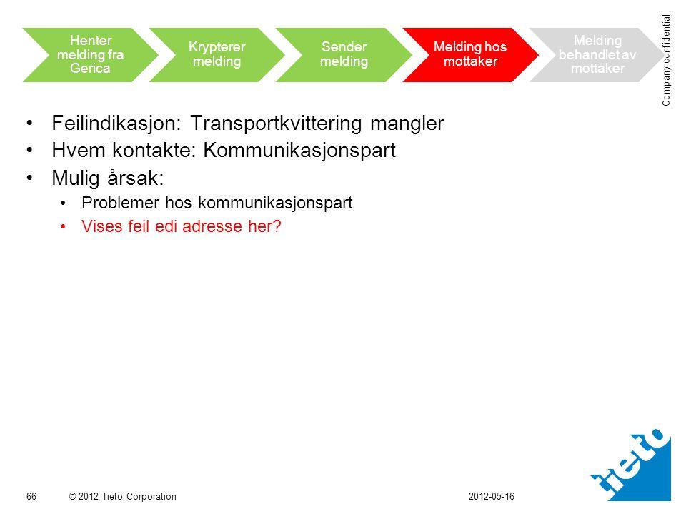 Feilindikasjon: Transportkvittering mangler