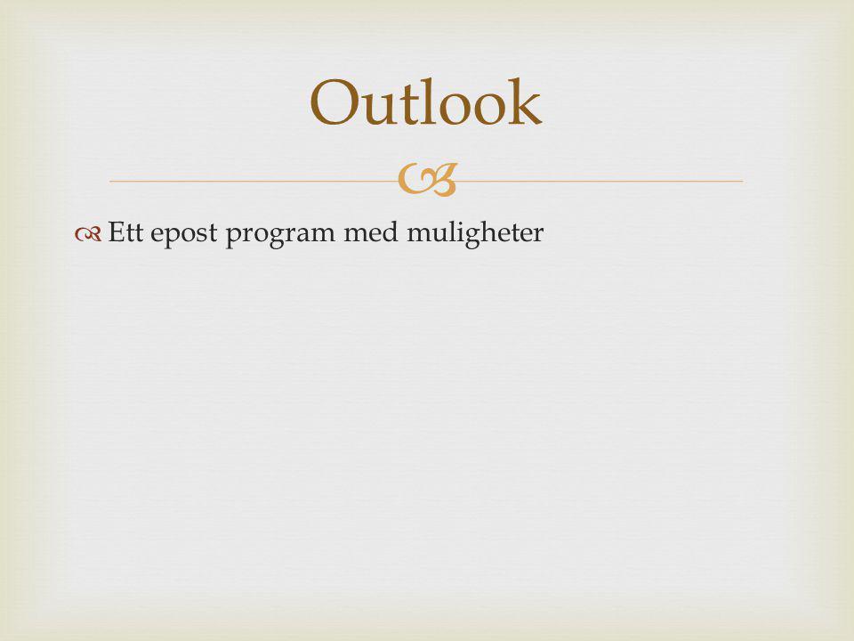 Outlook Ett epost program med muligheter