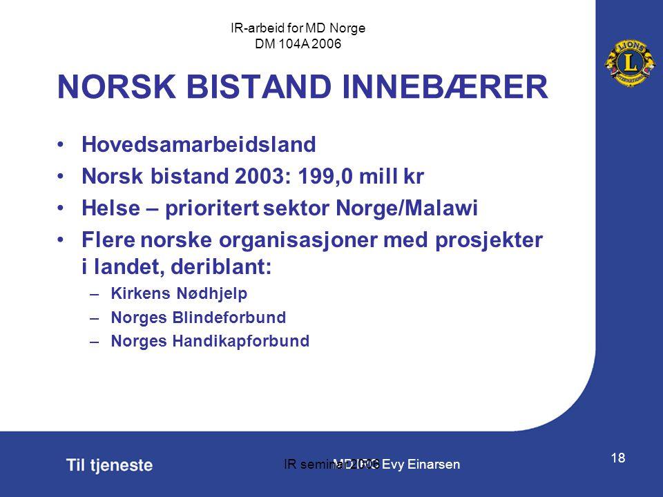 NORSK BISTAND INNEBÆRER