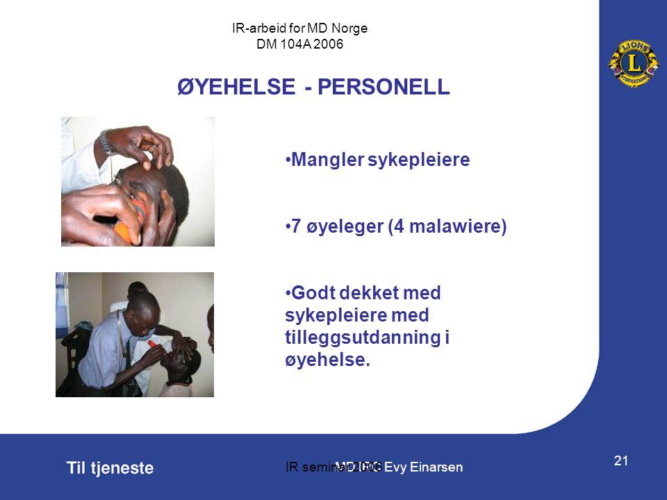 ØYEHELSE - PERSONELL Mangler sykepleiere 7 øyeleger (4 malawiere)