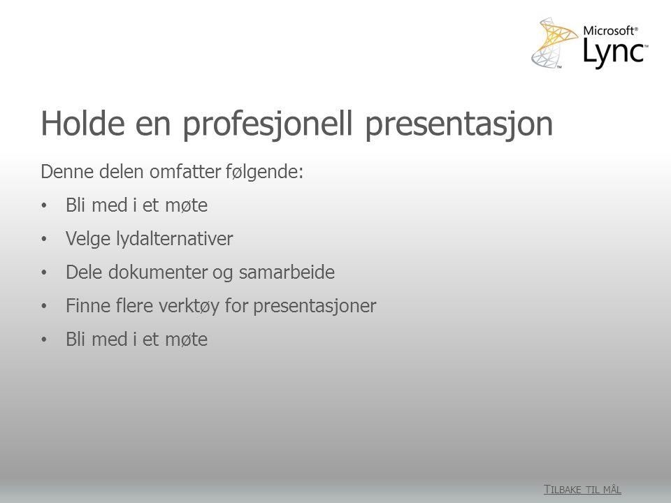 Holde en profesjonell presentasjon