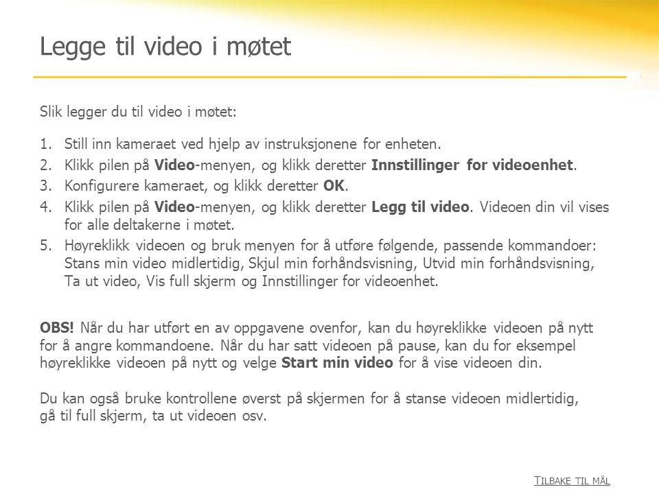 Legge til video i møtet Tilbake til mål