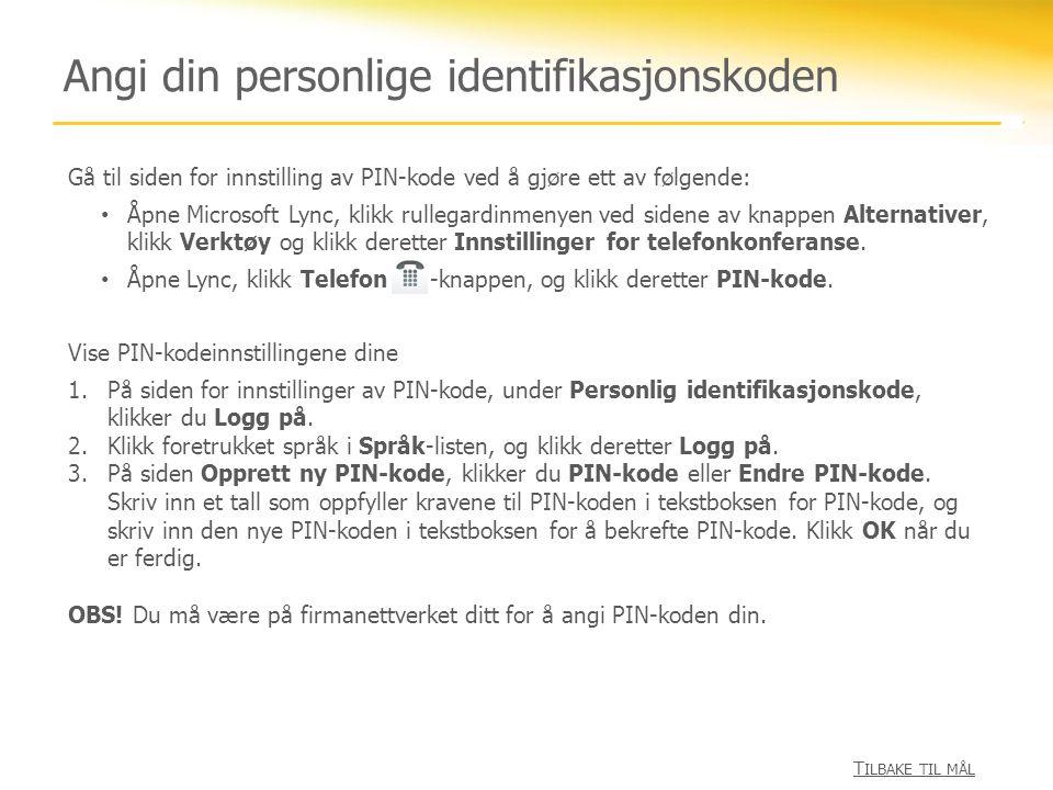 Angi din personlige identifikasjonskoden