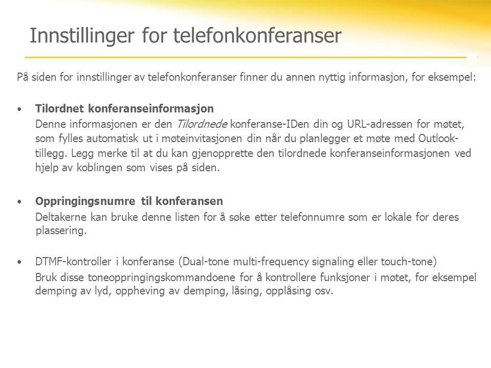 Innstillinger for telefonkonferanser