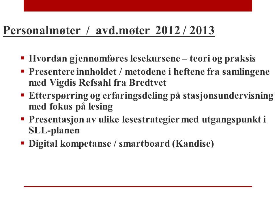 Personalmøter / avd.møter 2012 / 2013