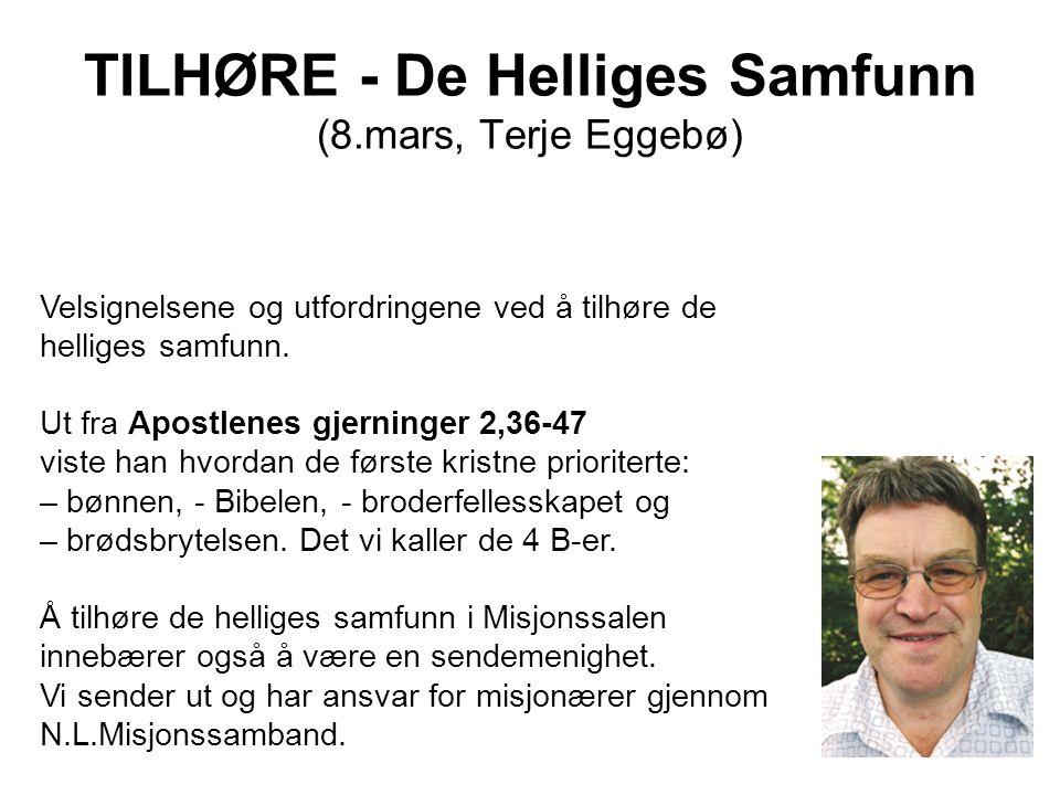 TILHØRE - De Helliges Samfunn (8.mars, Terje Eggebø)