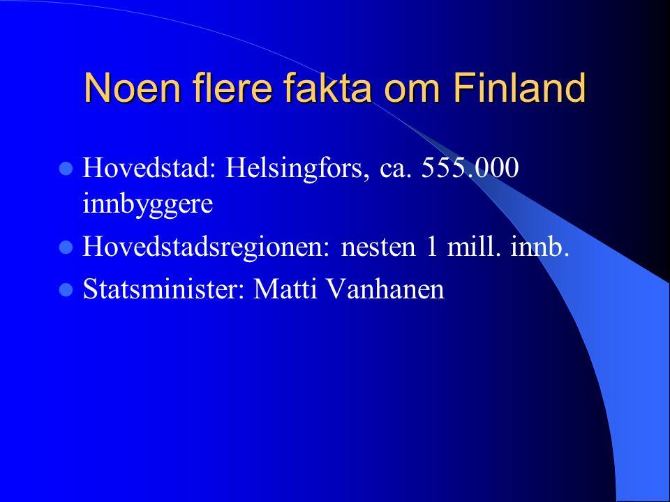 Noen flere fakta om Finland