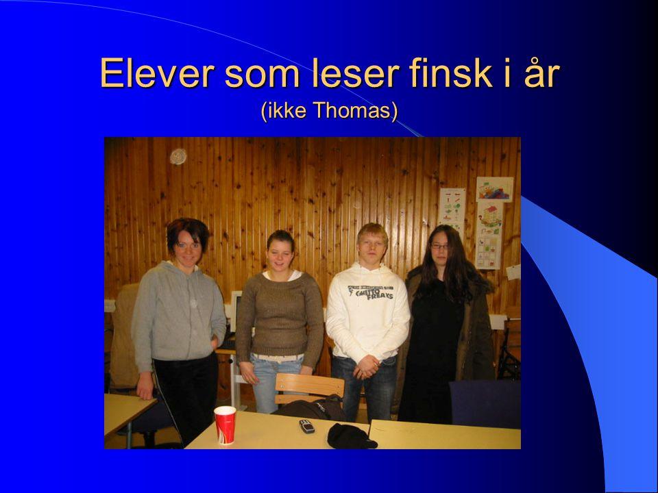 Elever som leser finsk i år (ikke Thomas)
