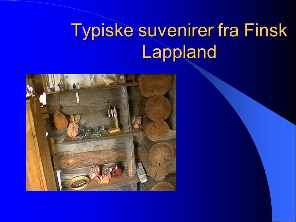 Typiske suvenirer fra Finsk Lappland