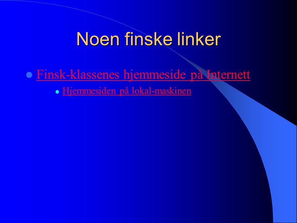 Noen finske linker Finsk-klassenes hjemmeside på Internett
