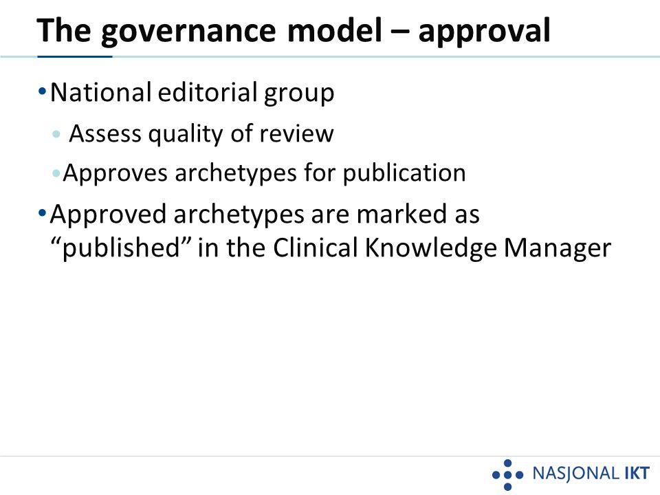 The governance model – approval