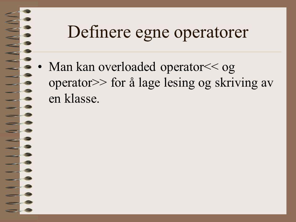 Definere egne operatorer