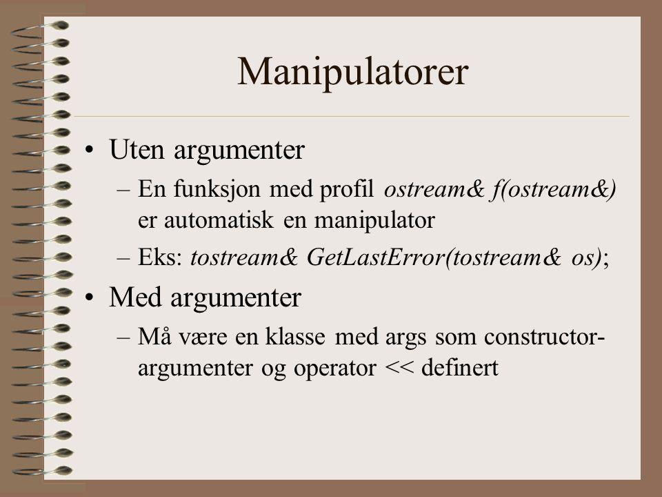 Manipulatorer Uten argumenter Med argumenter