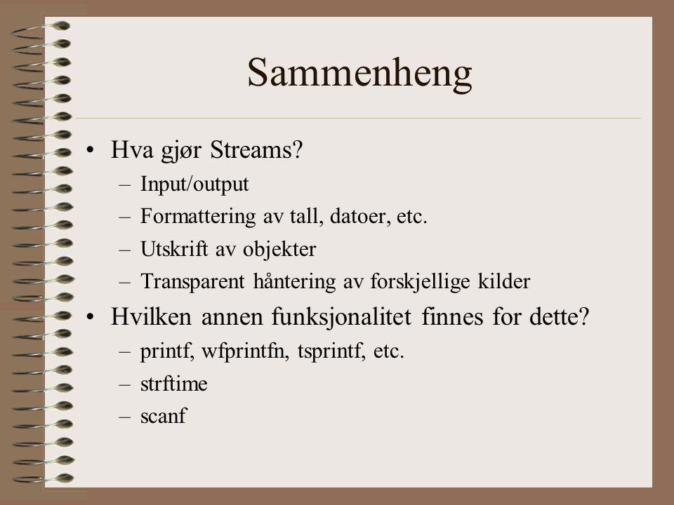 Sammenheng Hva gjør Streams