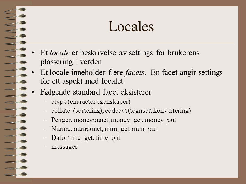 Locales Et locale er beskrivelse av settings for brukerens plassering i verden.