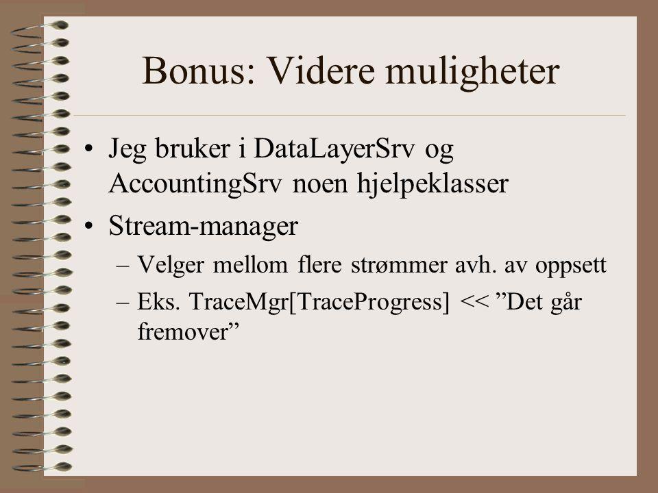 Bonus: Videre muligheter