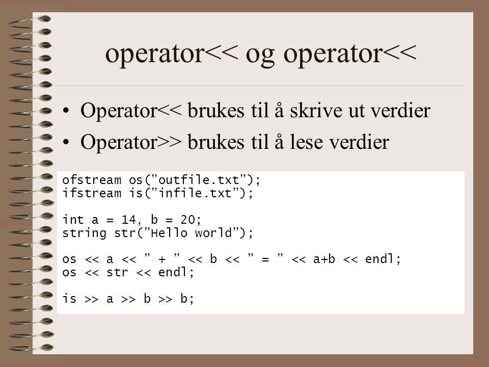 operator<< og operator<<