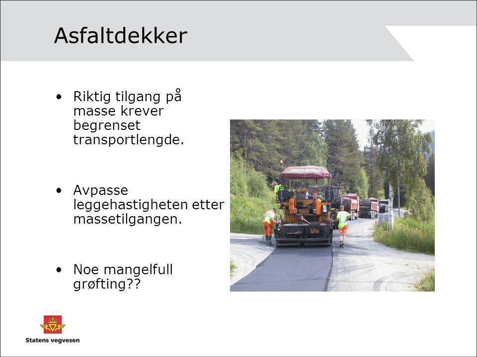 Asfaltdekker Riktig tilgang på masse krever begrenset transportlengde.