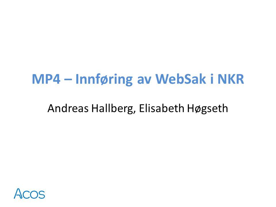 MP4 – Innføring av WebSak i NKR