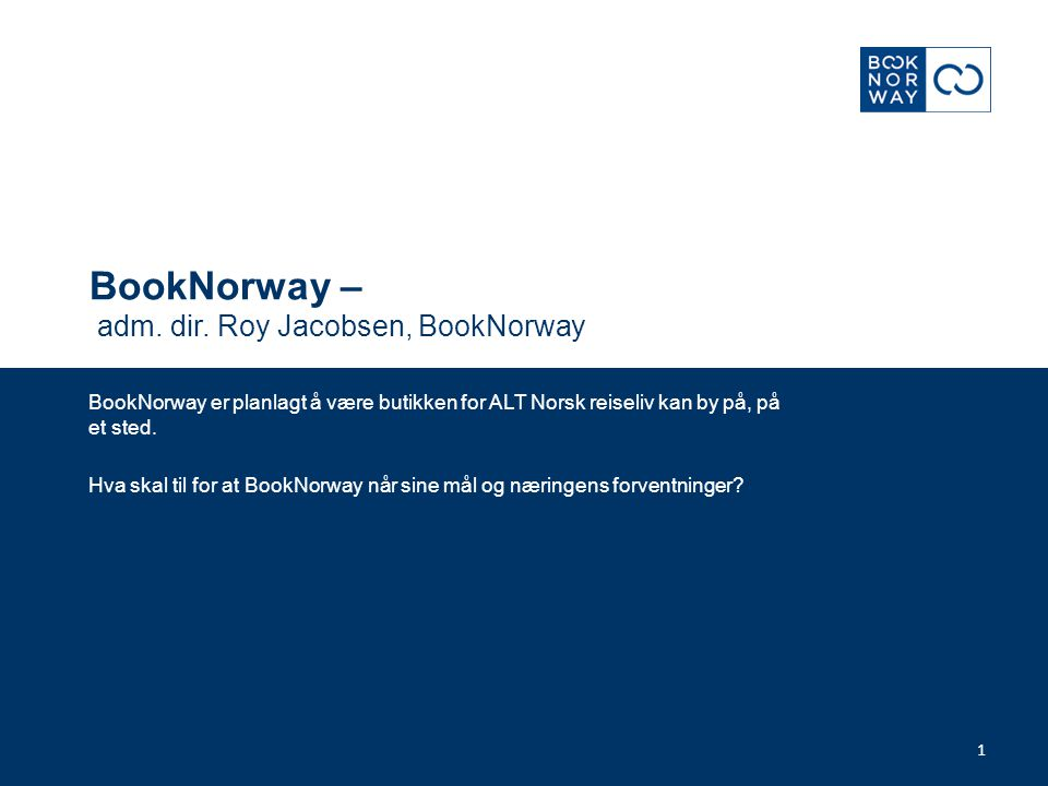 BookNorway – adm. dir. Roy Jacobsen, BookNorway