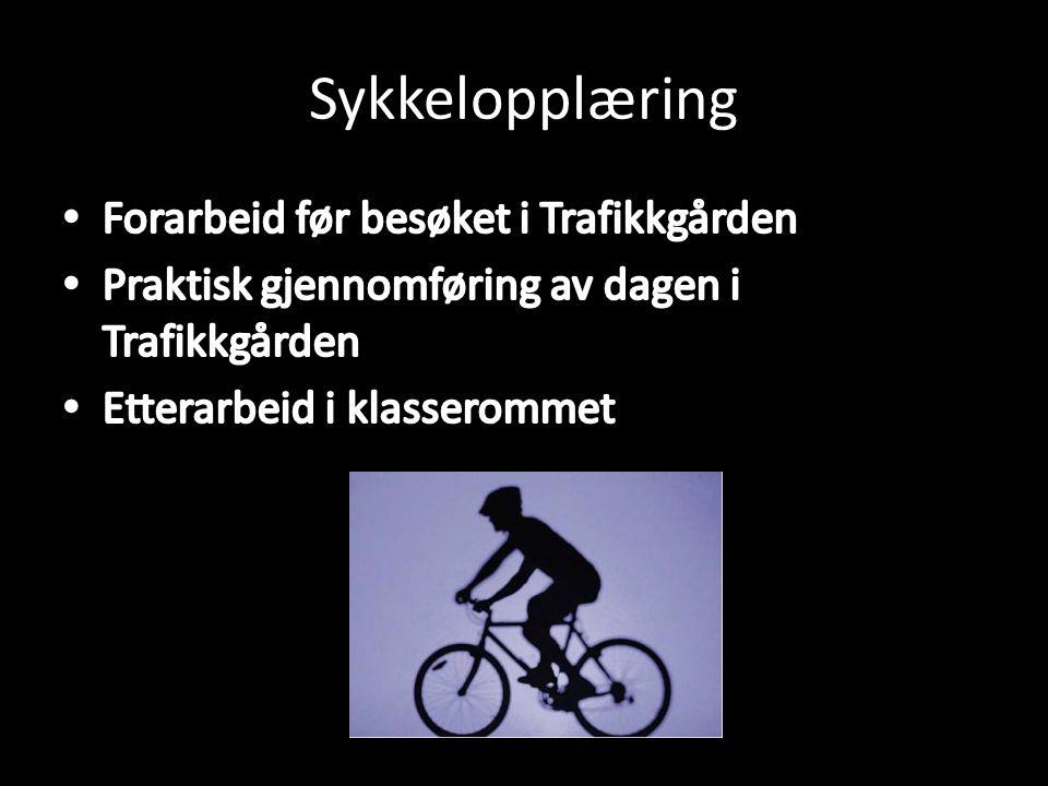 Sykkelopplæring Forarbeid før besøket i Trafikkgården