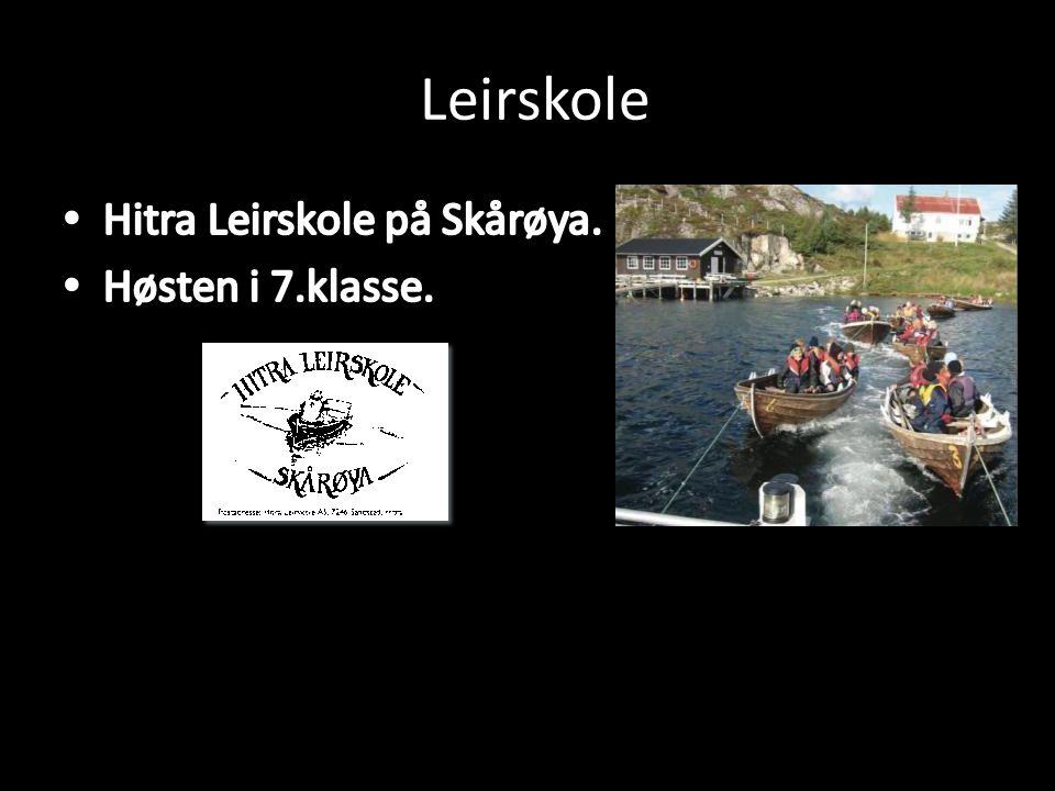 Leirskole Hitra Leirskole på Skårøya. Høsten i 7.klasse.